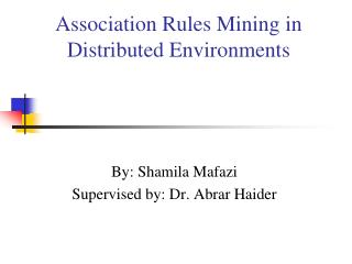 Association Rules Mining in Distributed Environments