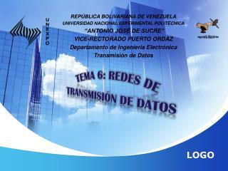 TEMA  6:  Redes de Transmisión de Datos