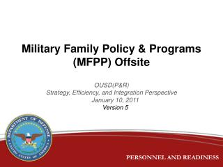 Military Family Policy & Programs (MFPP) Offsite