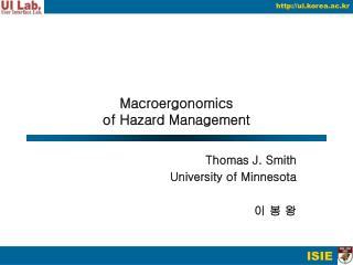 Macroergonomics of Hazard Management