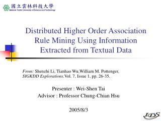 Distributed Higher Order Association Rule Mining Using Information Extracted from Textual Data