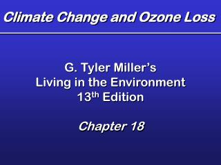 Climate Change and Ozone Loss