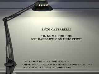 Universit  di roma  tor vergata  corso di laurea in scienze della comunicazione Roma, 30 novembre-1 dicembre 2005