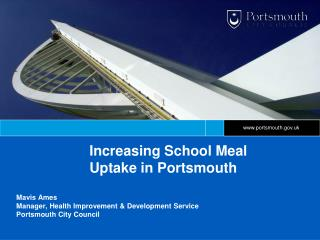 Increasing School Meal Uptake in Portsmouth