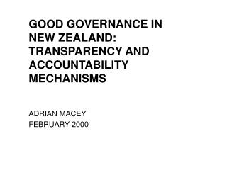 GOOD GOVERNANCE IN NEW ZEALAND: TRANSPARENCY AND ACCOUNTABILITY MECHANISMS