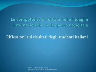 Le competenze di lettura nelle indagini internazionali e nella prova nazionale