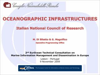 OCEANOGRAPHIC INFRASTRUCTURES Italian National Council of Research M. Di Bitetto & G. Magnifico