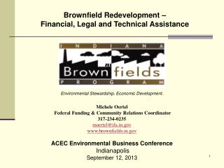 Brownfield Redevelopment – Financial, Legal and Technical Assistance