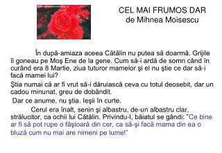 CEL MAI FRUMOS DAR de Mihnea Moisescu