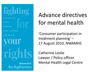 Advance directives for mental health 'Consumer participation in treatment planning' –