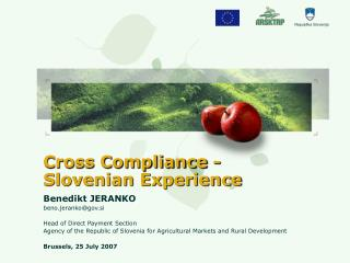 Cross Compliance -  Slovenian Experience