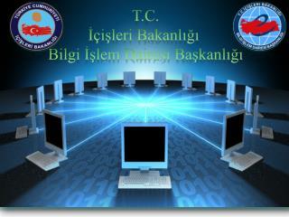 T.C. İçişleri Bakanlığı  Bilgi İşlem Dairesi Başkanlığı