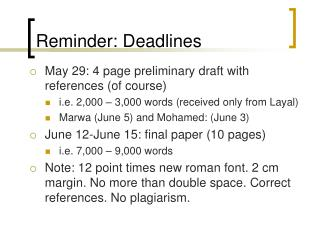 Reminder: Deadlines