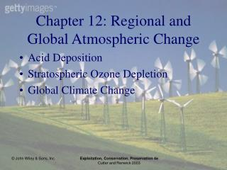 Chapter 12: Regional and Global Atmospheric Change