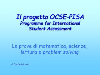 Il progetto OCSE-PISA  Programme for International Student Assessment
