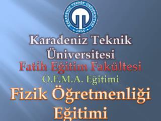 Fatih Eğitim Fakültesi