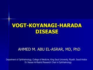 VOGT-KOYANAGI-HARADA DISEASE