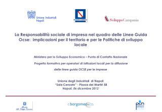 """Unione degli Industriali  di Napoli   """"Sala Cenzato"""" - Piazza dei Martiri 58"""