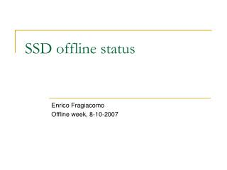 SSD offline status