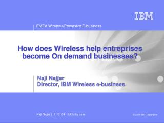 How does Wireless help entreprises become On demand businesses?