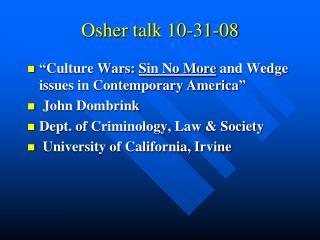 Osher talk 10-31-08