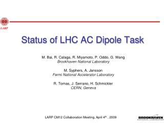 Status of LHC AC Dipole Task