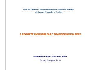 Emanuele Chieli - Giovanni Rolle Torino, 6 maggio 2010