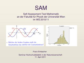 SAM  Self-Assessment-Test Mathematik an der Fakult t f r Physik der Universit t Wien im WS 2010