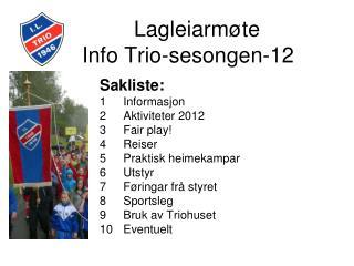 Lagleiarmøte  Info Trio-sesongen-12