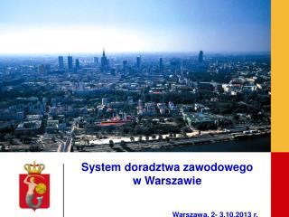 Współpraca m.st. Warszawy                       z pracodawcami na rzecz rozwoju szkół zawodowych