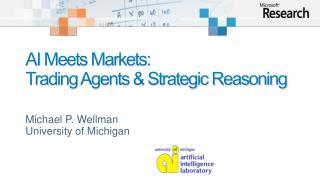 AI Meets Markets:  Trading Agents  Strategic Reasoning