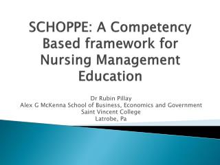 SCHOPPE: A Competency Based framework for Nursing Management Education