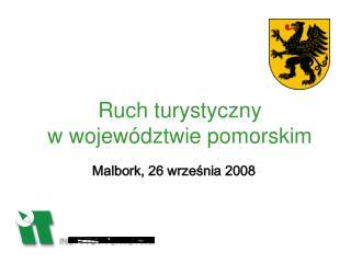 Ruch turystyczny w województwie pomorskim