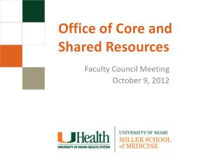 Office of Core and  Shared Resources