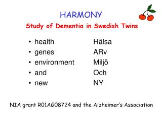 HARMONY Study of Dementia in Swedish Twins
