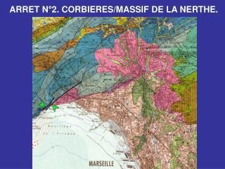 ARRET N°2. CORBIERES/MASSIF DE LA NERTHE.