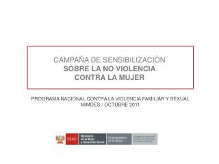 CAMPA�A DE SENSIBILIZACI�N SOBRE LA NO VIOLENCIA CONTRA LA MUJER