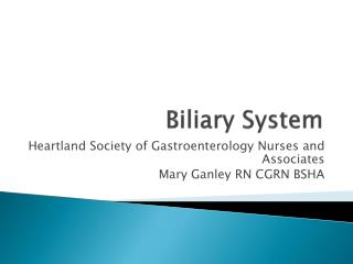 Biliary System