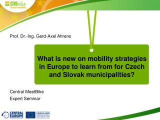 What is new on mobility strategies in Europe to learn from for Czech and Slovak municipalities?