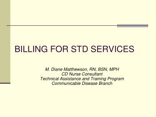 BILLING FOR STD SERVICES