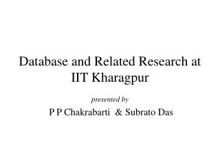 Database and Related Research at IIT Kharagpur