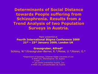 Paper presented at Fourth International Stigma Conference 2009