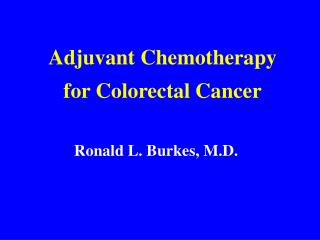 Adjuvant Chemotherapy for Colorectal Cancer