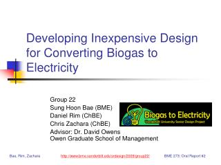 Developing Inexpensive Design for Converting Biogas to Electricity