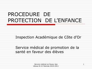 PROCEDURE  DE  PROTECTION  DE L'ENFANCE