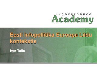 Eesti infopoliitika Euroopa Liidu kontekstis