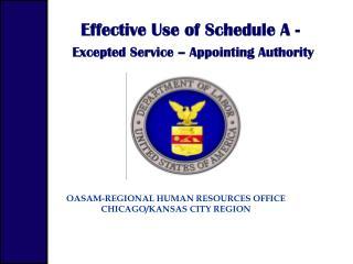 OASAM-REGIONAL HUMAN RESOURCES OFFICE CHICAGO/KANSAS CITY REGION