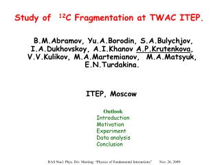 Study of 12 C Fragmentation at TWAC ITEP.