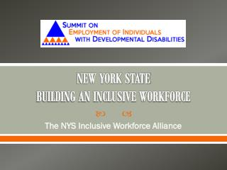 NEW YORK STATE  BUILDING AN INCLUSIVE WORKFORCE