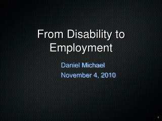 From Disability to Employment